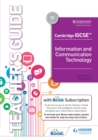 Image for Cambridge IGCSE Information and Communication Technology. Teacher's Guide With Boost Subsription