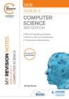 Image for My Revision Notes: OCR GCSE (9-1) Computer Science, Third Edition