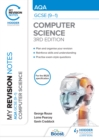 Image for My Revision Notes: AQA GCSE (9-1) Computer Science, Third Edition