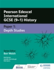 Image for Pearson Edexcel International GCSE (9-1) historyPaper 1,: Depth studies