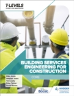 Image for Building Services Engineering for Construction T Level: Core