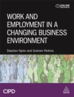 Image for Work and employment in a changing business environment