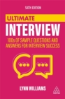 Image for Ultimate interview  : master the art of interview success with 100s of typical, unusual and industry-specific questions and answers