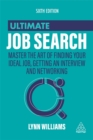 Image for Ultimate job search  : master the art of finding your ideal job, getting an interview and networking