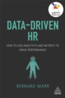 Image for Data-driven HR  : how to use analytics and metrics to drive performance