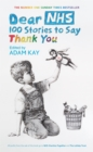Image for Dear NHS  : 100 stories to say thank you