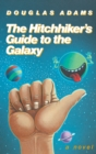 Image for The Hitchhiker's Guide to the Galaxy 25th Anniversary Edition : A Novel