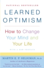 Image for Learned optimism  : how to change your mind and your life