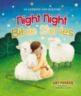 Image for Night night Bible stories  : 30 stories for bedtime