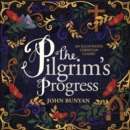 Image for The Pilgrim's Progress : An Illustrated Christian Classic