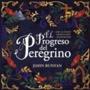 Image for El progreso del peregrino : Un clasico cristiano ilustrado