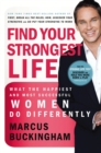 Image for Find Your Strongest Life : What the Happiest and Most Successful Women Do Differently