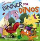 Image for Dinner for dinos  : gulp, guzzle, chomp, chew