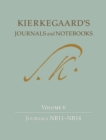 Image for Kierkegaard's Journals and Notebooks: Volume 6: Journals NB11 - NB14 : Volume 6,