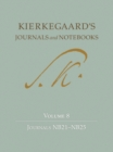 Image for Kierkegaard's Journals and Notebooks: Volume 8: Journals NB21-NB25 : Volume 8,