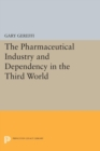 Image for Pharmaceutical Industry and Dependency in the Third World