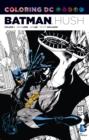 Image for Coloring DC: Batman-Hush Vol. 1
