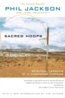 Image for Sacred hoops  : spiritual lessons as a hardwood warrior
