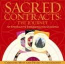 Image for Sacred Contracts: The Journey : An Interactive Experience For Guidance