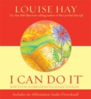 Image for I can do it  : how to use affirmations to change your life