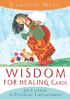Image for Wisdom For Healing Cards : Nurturing Guidance For The Energy Worker