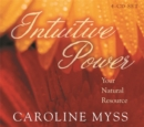 Image for Intuitive Power : Your Natural Resource