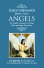 Image for Daily guidance from your angels  : 365 angelic messages to soothe, heal, and open your heart