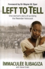 Image for Left to tell  : discovering God amidst the Rwandan holocaust