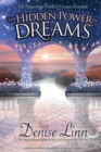 Image for The hidden power of dreams  : the mysterious world of dreams revealed