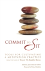 Image for Commit to Sit : Tools for Cultivating a Meditation Practice
