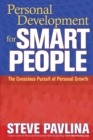 Image for Personal development for smart people  : the conscious pursuit of personal growth