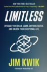 Image for Limitless : Upgrade Your Brain, Learn Anything Faster, and Unlock Your Exceptional Life