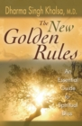 Image for The new golden rules  : an essential guide to spiritual bliss
