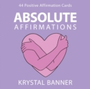 Image for Absolute Affirmations : 44 Positive Affirmation Cards