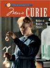 Image for Marie Curie  : mother of modern physics