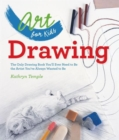 Image for Drawing  : the only drawing book you'll ever need to be the artist you've always wanted to be
