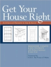 Image for Get your house right  : architectural elements to use & avoid