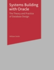 Image for Systems building with Oracle  : the theory and practice of database design