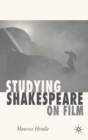 Image for Studying Shakespeare on film