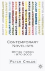 Image for Contemporary novelists  : British fiction since 1970