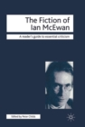 Image for The fiction of Ian McEwan