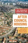 Image for After council housing  : Britain's new social landlords