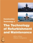 Image for Construction technology3: The technology of refurbishment and maintenance : 3