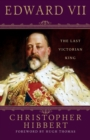 Image for Edward VII  : the last Victorian king