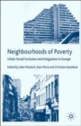 Image for Neighbourhoods of poverty  : urban social exclusion and integration in Europe