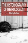 Image for The historiography of the Holocaust