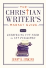 Image for The Christian Writer's Market Guide 2015-2016 : Everything You Need to Get Published