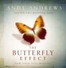 Image for The Butterfly Effect : How Your Life Matters