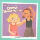 Image for My Friend Has Down Syndrome