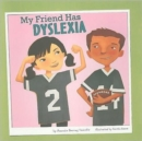Image for My Friend Has Dyslexia